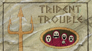 TridentTroubletitlecard