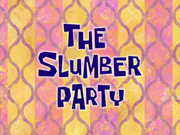 TheSlumberPartytitlecard