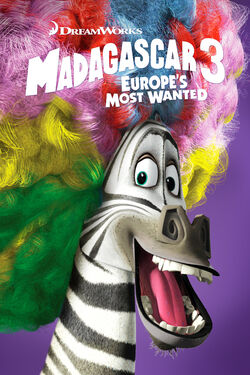 DreamWorks' Madagascar 3 - Europe's Most Wanted - iTunes Movie Poster