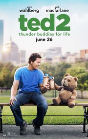 Universal's Ted 2 - Theatrical Poster