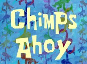 Chimps Ahoy