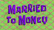 MarriedtoMoneytitlecard