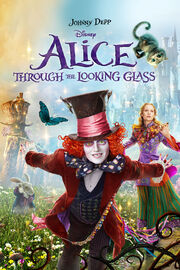 Disney's Alice Through the Looking Glass - iTunes Movie Poster