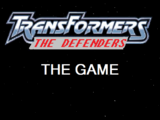 Transformers: The Defenders The Game