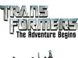 Transformers: The Adventure Begins
