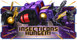 Event Insecticons Hunger!