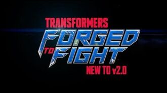 Transformers Forged to Fight - Version 2.0 Preview