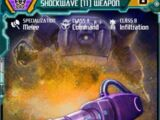 Shockwave (11) Weapon