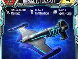 Mirage (6) Weapon