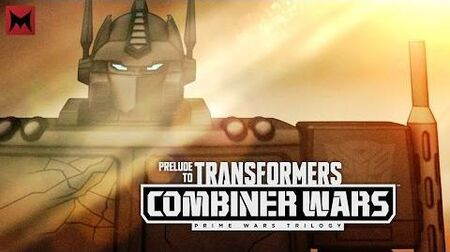 Prelude to Transformers Combiner Wars - Optimus Prime
