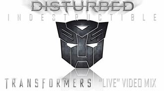 "Disturbed- Indestructible (Transformers ""Live"" Video Mix)"