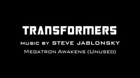 Transformers - Megatron Awakens (Unused) by Steve Jablonsky