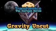 Transformice The Cartoon Series - Gravity Uncut
