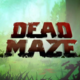 Deadmaze
