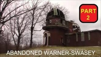 Abandoned Warner-Swasey Observatory (Part 2)
