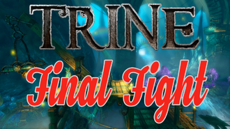 EN CZ Trine 1 - OSX - Final Fight