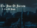 The Star of Sorrow I. City of Blood