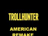Trollhunter (remake)
