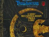 A Brief Recapitulation of Troll Lore Volume 48