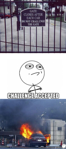 621-do-no-challenge-the-gate-challenge-accepted