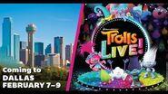 Trolls LIVE! in Dallas February 7 - 9!
