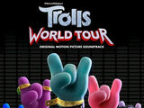 Trolls World Tour: Original Motion Picture Soundtrack