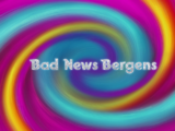 Bad News Bergens/Unhealthy Competition