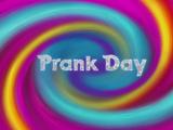 Prank Day/Adventures In Dinkles-Sitting