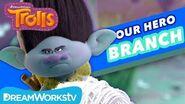 Why the Trolls Love Branch!! TROLLS