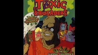 The Toxic Crusaders Episode 11 Nab That Toxie Cab!