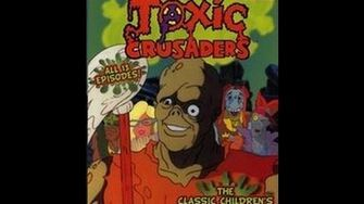 The Toxic Crusaders Episode 13 That's No Villain, That's My Mom!