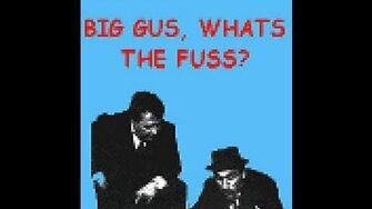Big Gus What's The Fuss?