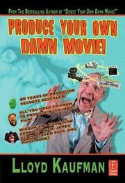 Produceyourowndamnmovie book