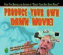 Produce Your Own Damn Movie! (book)