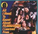 All I Need to Know about Filmmaking I Learned from the Toxic Avenger