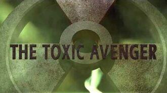 Toxic Avenger remake opening!