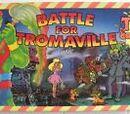 Toxic Crusaders: Battle for Tromaville
