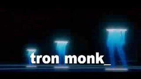 Tron monk