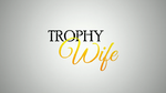 Trophy Wife intertitle