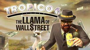 Tropico 6 DLC The Llama of Wallstreet Trailer (US)