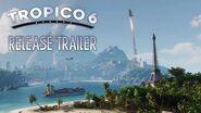 Tropico 6 – Release Trailer (US)