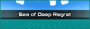 Sea of Deep Regret Link