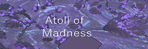 Atoll of Madness Link