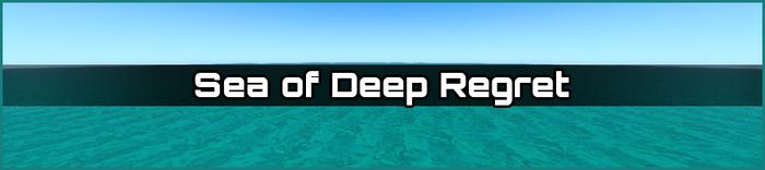 Sea of Deep Regret biome banner