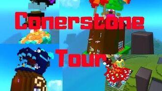 Trove Conerstone Tour!