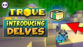 """WHAT ARE """"DELVES""""? TROVE'S NEW DUNGEON New Mounts, Allies and of Course, Crystal 4 Gear"""