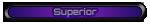 Superior Rarity