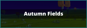 Autumn Fields Link