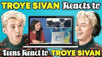 Troye Sivan Reacts To Teens React To Troye Sivan