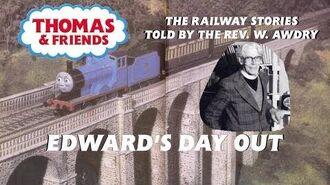 The Railway Series - Edward's Day . Awdry Narration)
